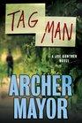 Tag Man A Joe Gunther Novel