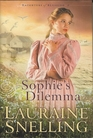 Sophie's Dilemma (Daughters of Blessing, Bk 2)