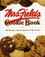 Mrs Fields Cookie Book 100 Recipes from the Kitchen of Mrs Fields