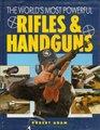 World's Most Powerful Rifles and Handguns