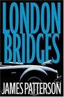 London Bridges (Alex Cross, Bk 10) (Unabridged Audio CD)