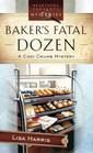 Baker's Fatal Dozen (Cozy Crumb, Bk 2)