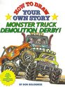 How To Draw Your Own Story Monster Truck Demolition Derby