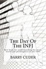 The Day Of The INFJ: Best book for understanding the mind, world and philosophies of the INFJ