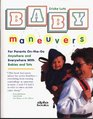 Baby Maneuvers