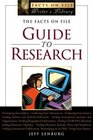 The Facts On File Guide To Research (Writers Library)