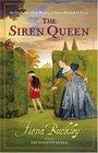 The Siren Queen (Ursula Blanchard, Bk 8)