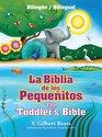 La Biblia de los pequeitos / The Toddler's Bible