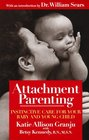 Attachment Parenting Instinctive Care for Your Baby and Young Child