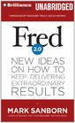 Fred 20 New Ideas on How to Keep Delivering Extraordinary Results