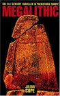 The Megalithic European The 21st Century Traveller in Prehistoric Europe