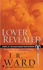Lover Revealed (Black Dagger Brotherhood, Bk 4)