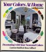 Your Colors at Home Decorating With Your Seasonal Colors