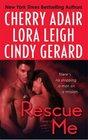 Rescue Me Tropical Heat / Atlanta Heat / Desert Heat