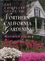 The Complete Guide to Northern California Gardening