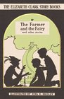 The Farmer and the Fairy And Other Stories