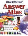 Rand McNally Answer Atlas: The Geography Resource for Students (Rand McNally)