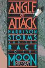 Angle of Attack Harrison Storms and the Race to the Moon