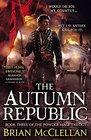 The Autumn Republic (Powder Mage, Bk 3)