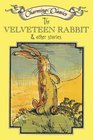 The Velveteen Rabbit  Other Stories Book and Charm