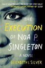 Execution of Noa P Singleton