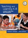 Teaching and Learning K-8 A Guide to Methods and Resources