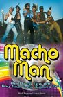 Macho Man The Disco Era and Gay America's Coming Out