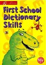Collins First School Dictionary Skills