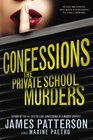 The Private School Murders (Confessions, Bk 2) (Large Print)