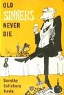 Old Sinners Never Die