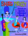 Shag Party Cocktails and Appetizers to Seduce and Entertain