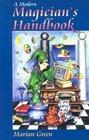A Modern Magician's Handbook