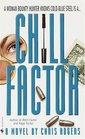 Chill Factor (Dixie Flannigan, Bk 3)