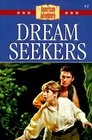 Dream Seekers (American Adventure, Bk 3)