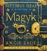 Magyk (Septimus Heap, Bk 1) (Audio CD) (Unabridged)