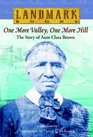 One More Valley One More Hill The Story of Aunt Clara Brown