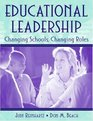 Educational Leadership Changing Schools Changing Roles