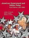 American Government and Politics Today 2001-2002 Brief Edition