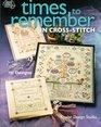 Times to Remember in Cross Stitch Kooler Design Studio