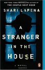 A Stranger in the House: A Novel