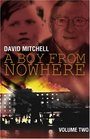 A Boy from Nowhere Volume two