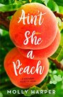 Ain't She a Peach (Southern Eclectic, Bk 4)