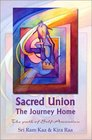 Sacred Union The Journey Home  The Path of Self-Ascension