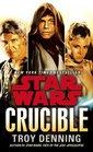 Crucible Star Wars