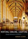 Heating, Cooling, Lighting : Design Methods for Architects