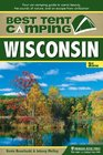Best Tent Camping Wisconsin Your CarCamping Guide to Scenic Beauty the Sounds of Nature and an Escape from Civilization