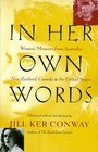 In Her Own Words  Women's Memoirs from Australia New Zealand Canada and the United States