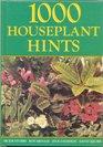 1000 Houseplant Hints