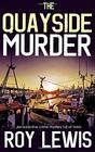 THE QUAYSIDE MURDER an addictive crime mystery full of twists