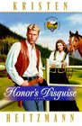Honor's Disguise (Rocky Mountain Legacy, Bk 4)